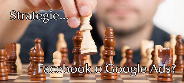 pubblicità su facebook o google ads